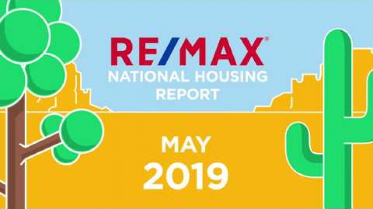May 2019 RE/MAX National Housing Report
