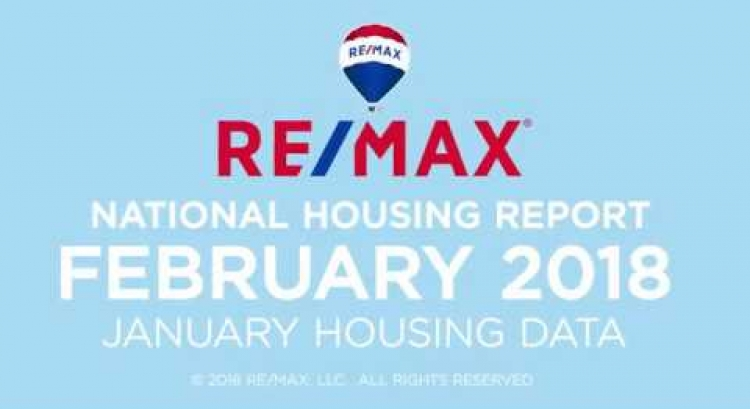 February 2018 RE/MAX National Housing Report